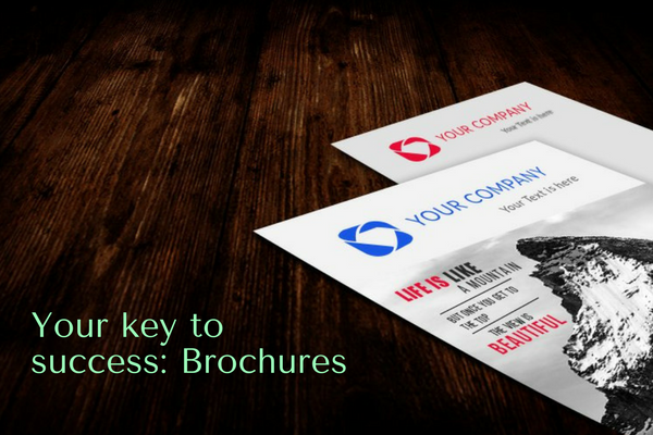Your Key To Success: Brochures